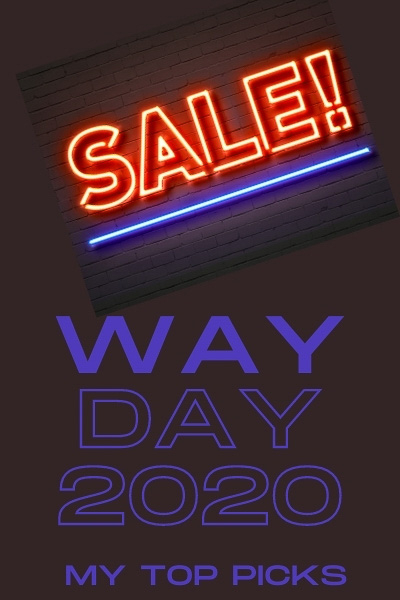 WAY DAY SALE 2020! My top picks!