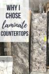 Why I Chose Laminate Countertops